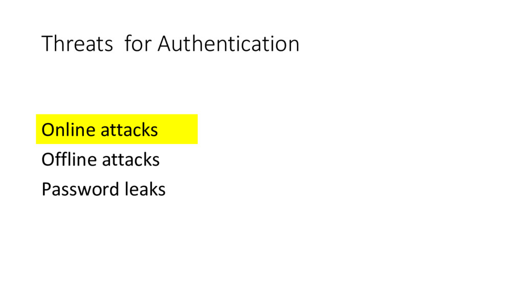 Threats for Authentication Online attacks Offli...