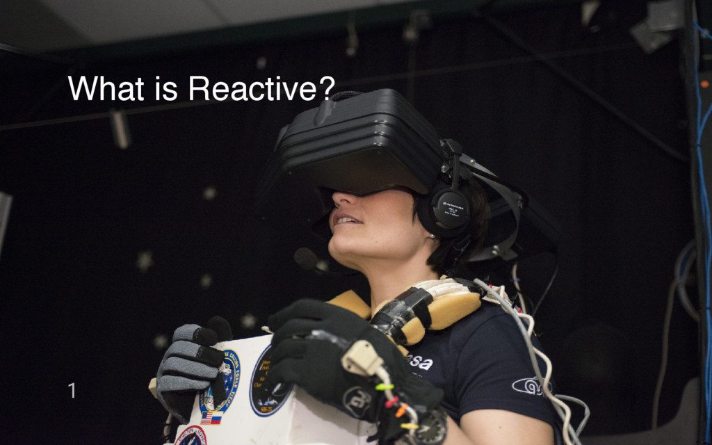 What is Reactive? 1