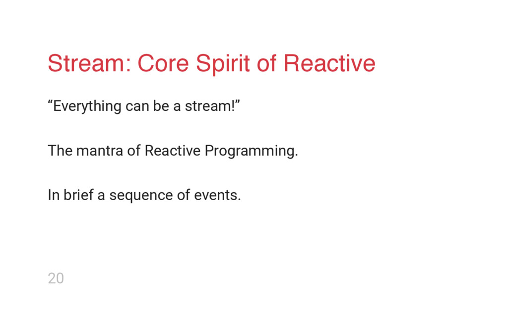 "Stream: Core Spirit of Reactive ""Everything can..."