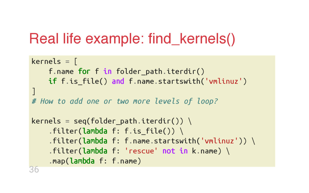 Real life example: find_kernels() k e r n e l s ...