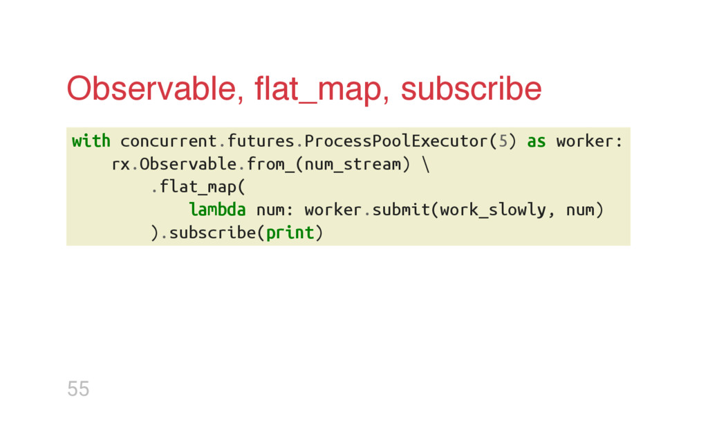 Observable, flat_map, subscribe w i t h c o n c ...