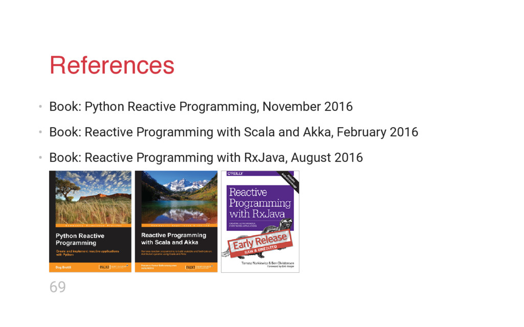 References • Book: Python Reactive Programming,...
