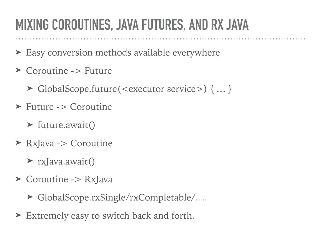 MIXING COROUTINES, JAVA FUTURES, AND RX JAVA ➤ ...