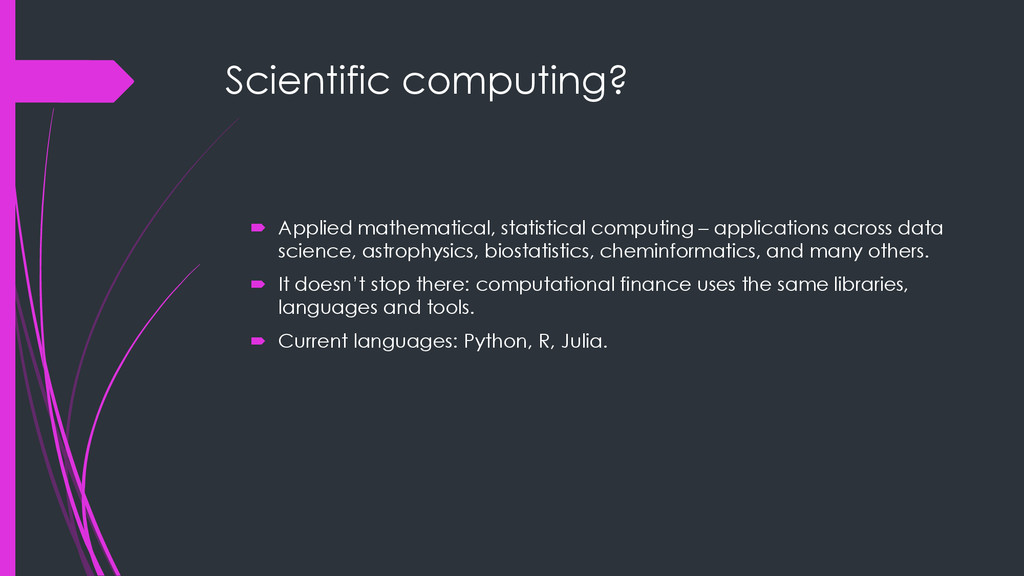 Scientific computing?  Applied mathematical, s...