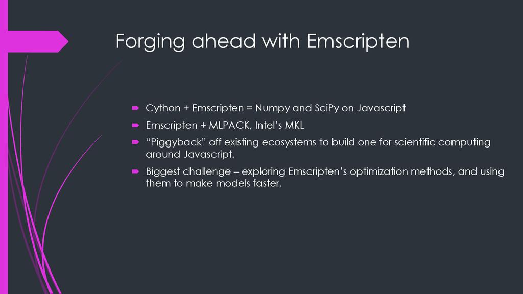 Forging ahead with Emscripten  Cython + Emscri...