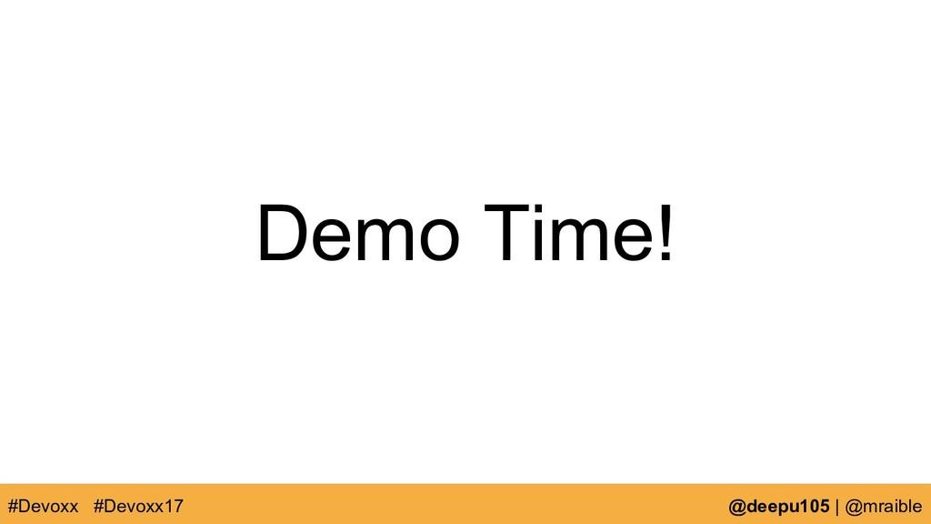 Demo Time! #Devoxx @deepu105   @mraible #Devoxx...