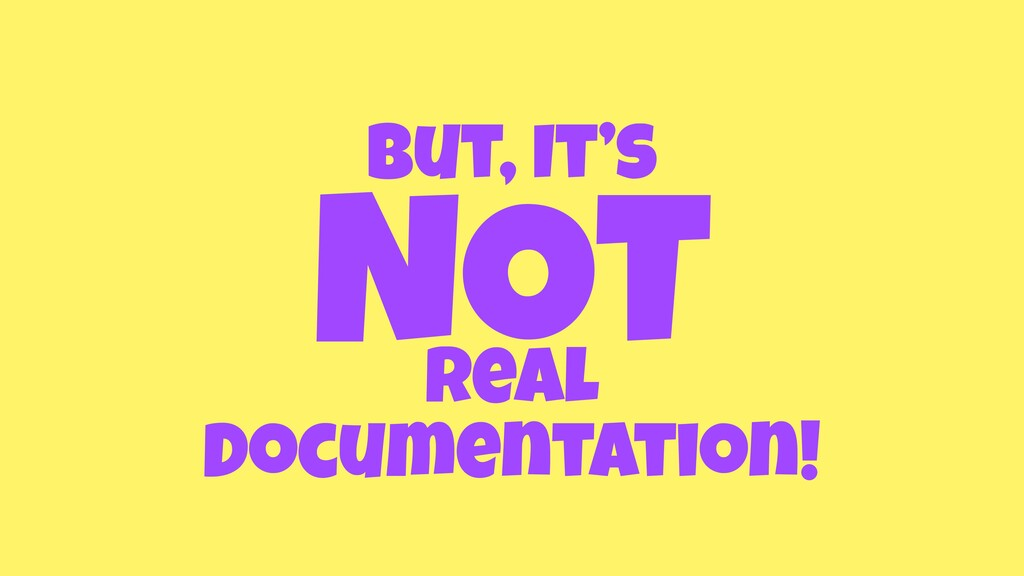 but, It's real Documentation! NOT