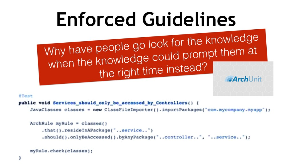 Enforced Guidelines Why have people go look for...