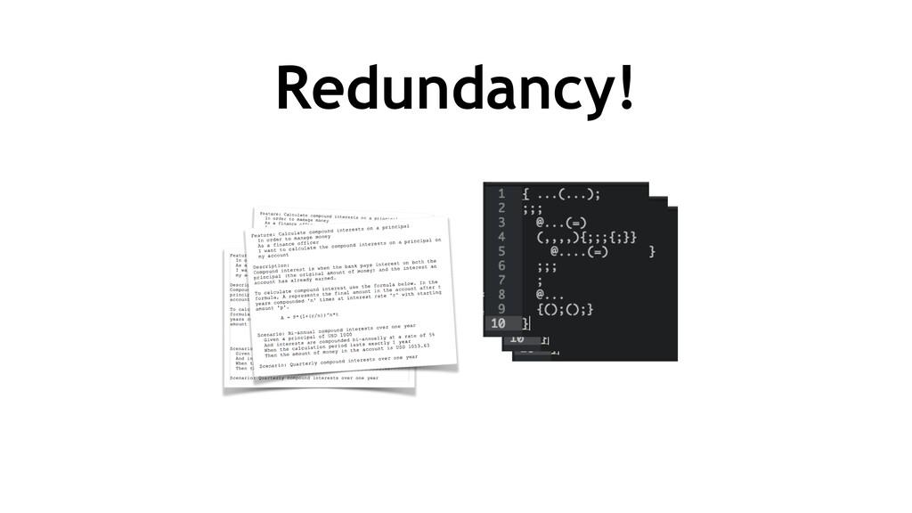 Redundancy!
