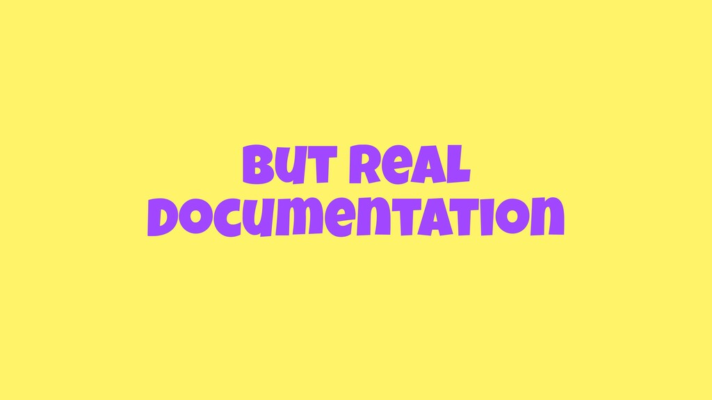 but real Documentation
