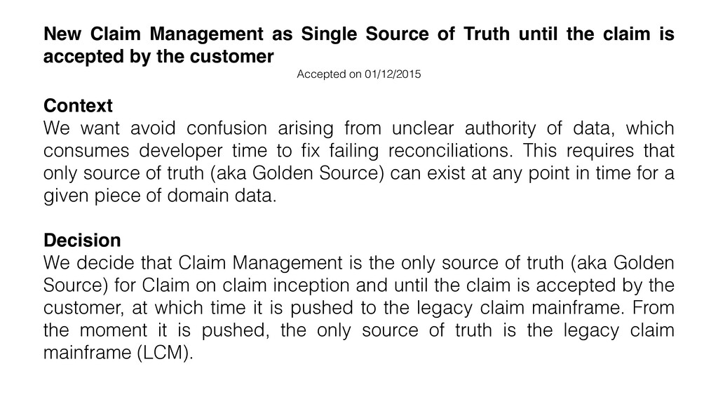 New Claim Management as Single Source of Truth ...