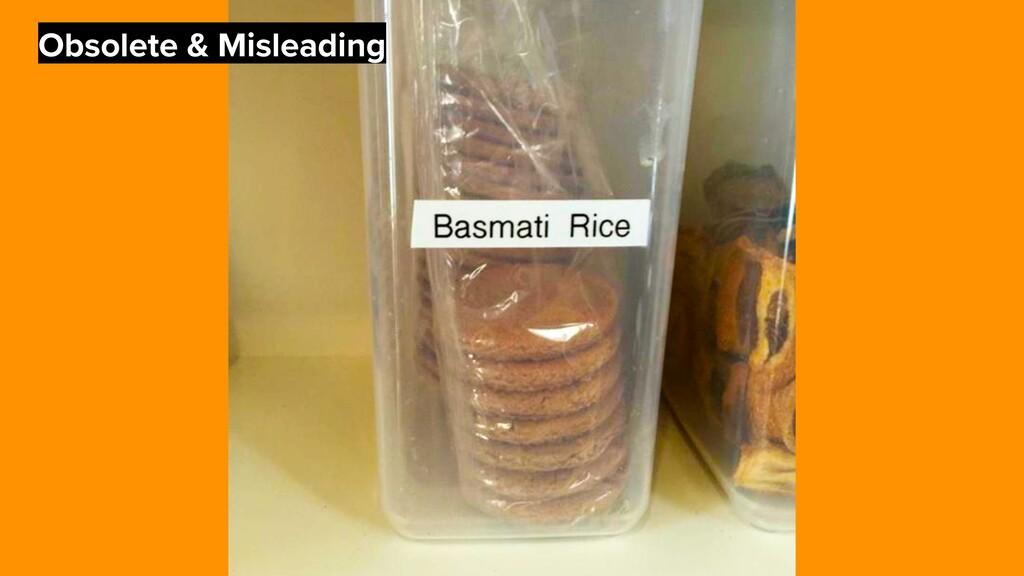 Obsolete & Misleading