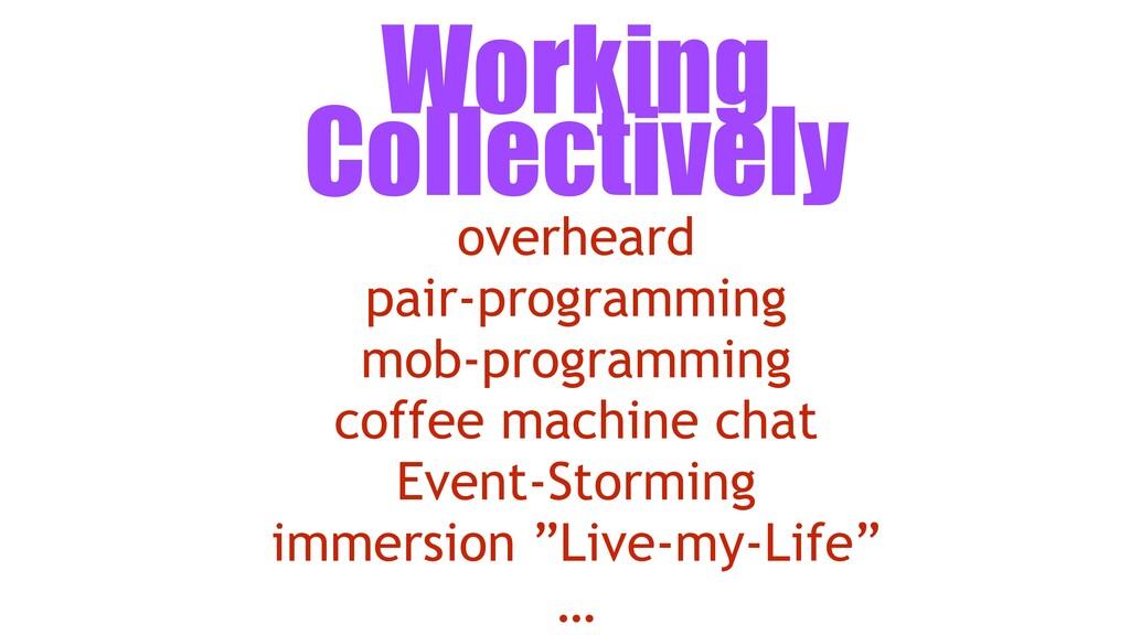 overheard pair-programming mob-programming coff...