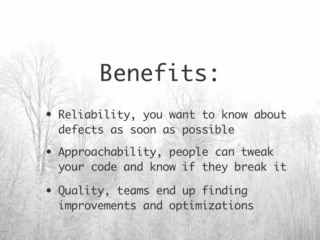 Benefits: • Reliability, you want to know about...