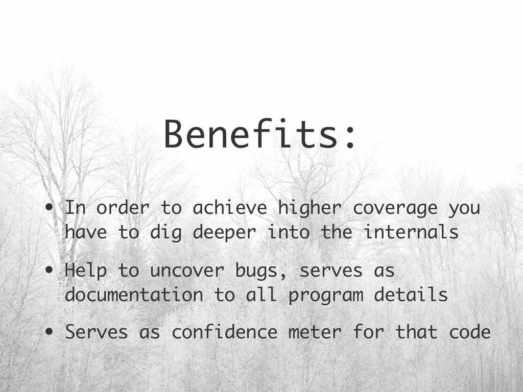 Benefits: • In order to achieve higher coverage...