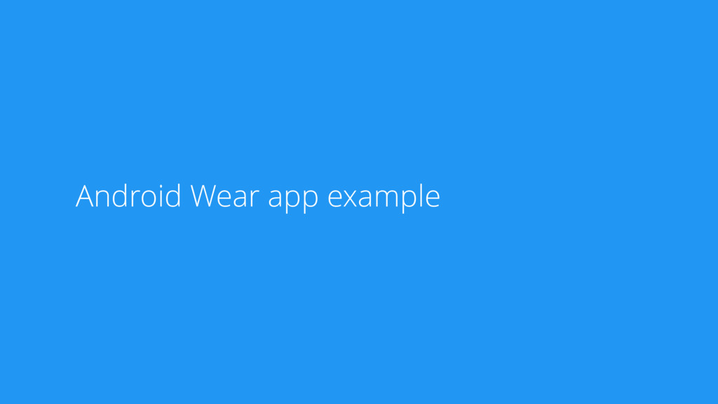 Android Wear app example