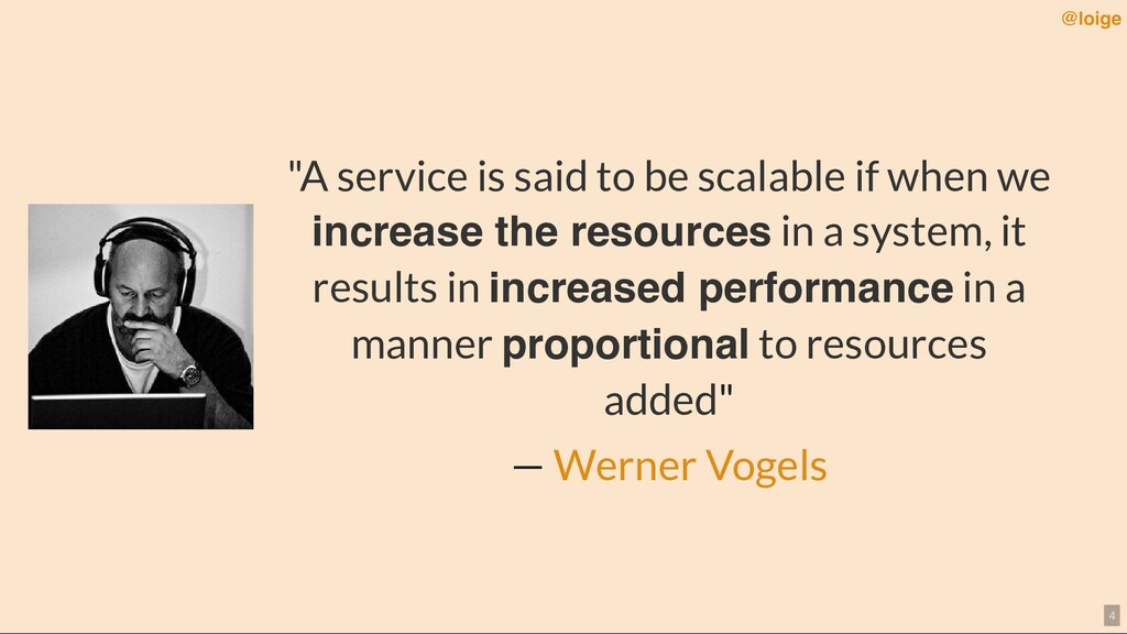 """""""A service is said to be scalable if when we in..."""