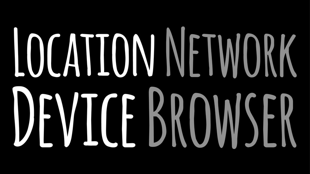 Location Network Device Browser