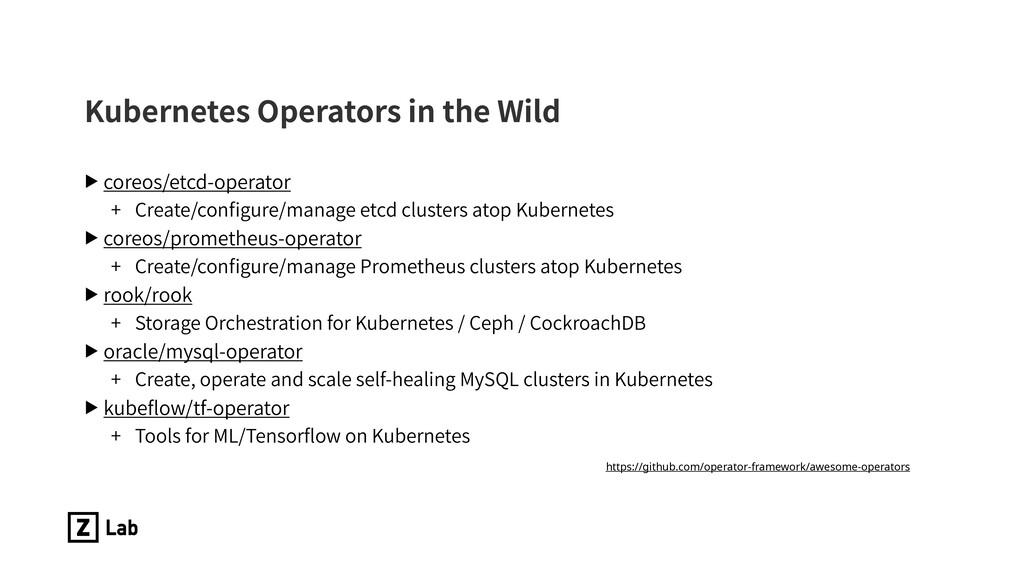 Kubernetes Operators in the Wild ▶ coreos/etcd-...
