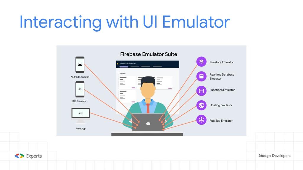 Interacting with UI Emulator