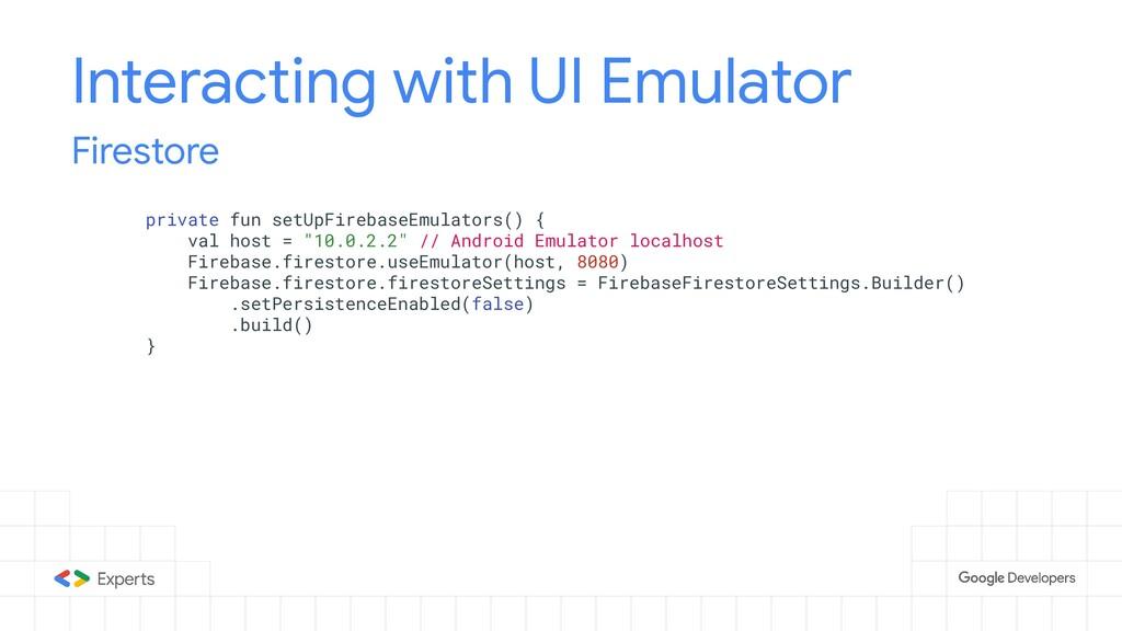 Interacting with UI Emulator Firestore private ...