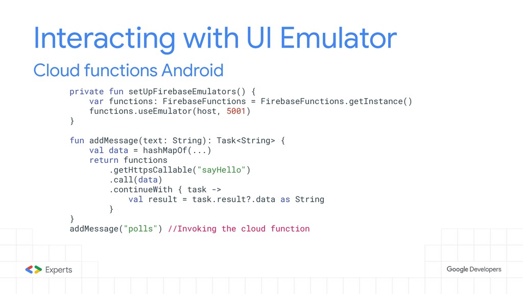 Interacting with UI Emulator Cloud functions An...