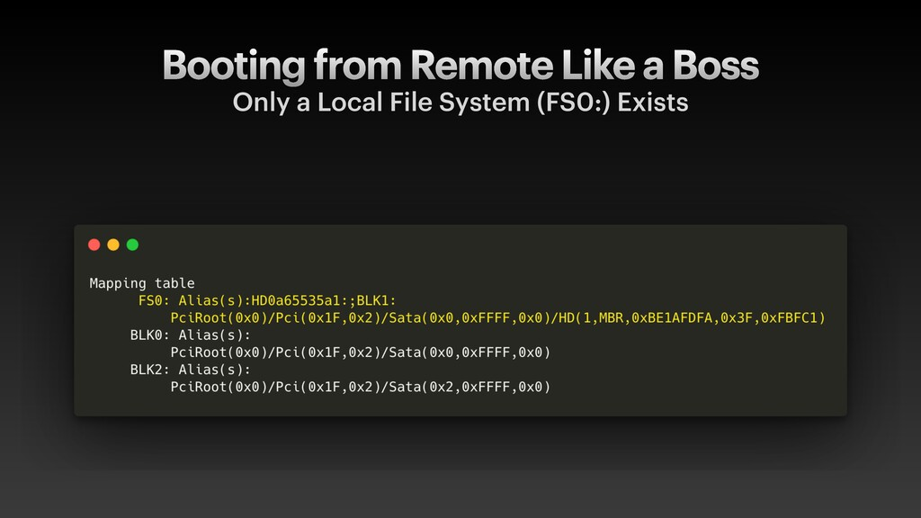 Booting from Remote Like a Boss Only a Local Fi...