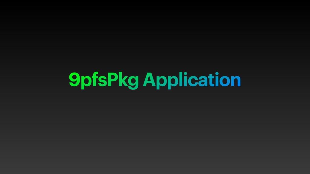 9pfsPkg Application