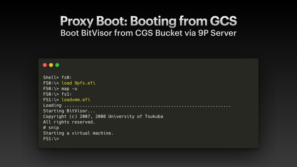 Proxy Boot: Booting from GCS Boot BitVisor from...