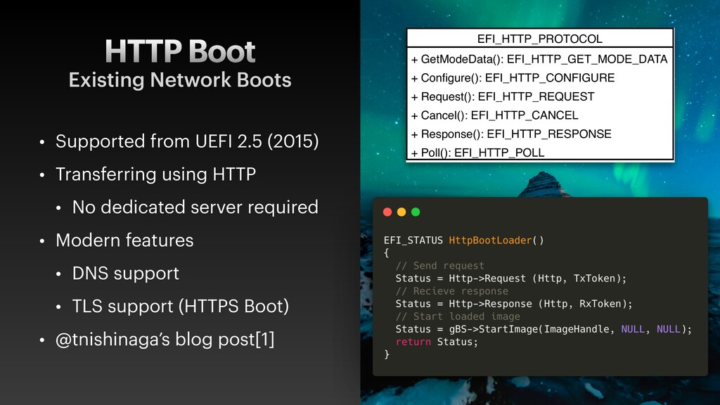 HTTP Boot • Supported from UEFI 2.5 (2015) • Tr...