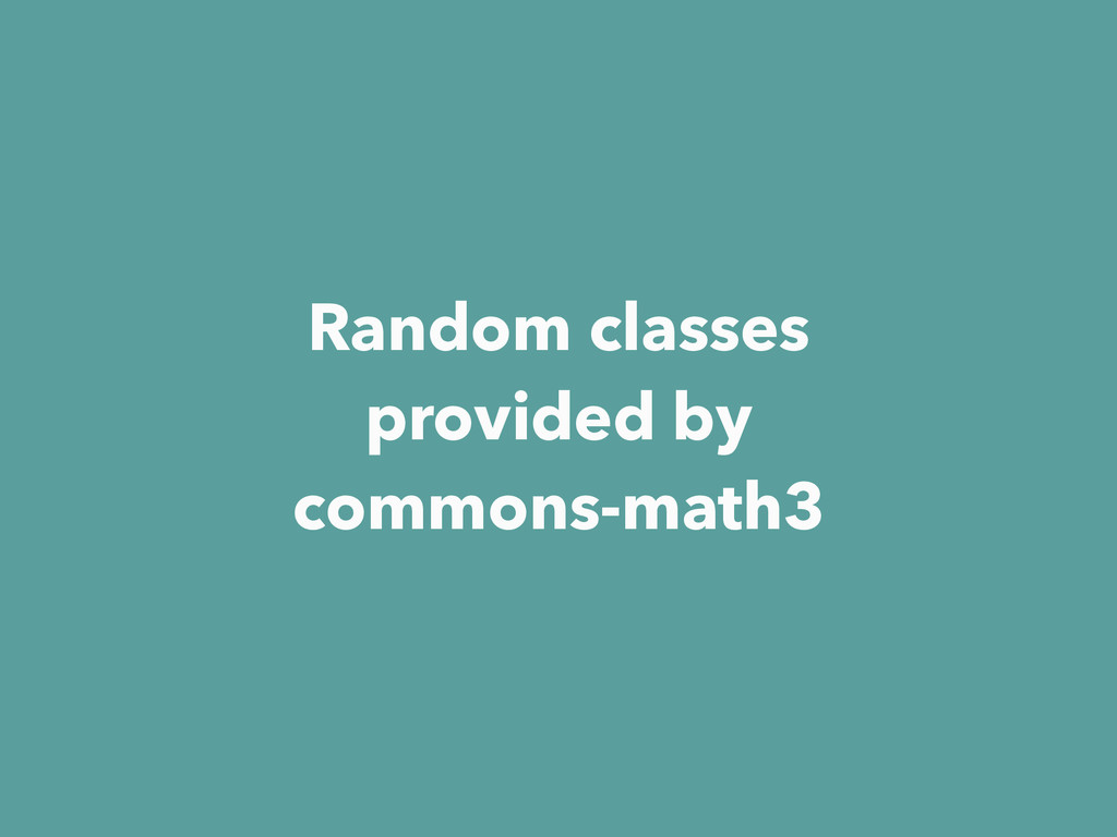 Random classes provided by commons-math3