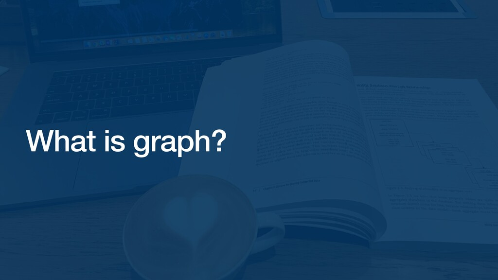 What is graph?
