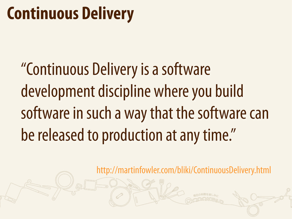 "Continuous Delivery ""Continuous Delivery is a s..."