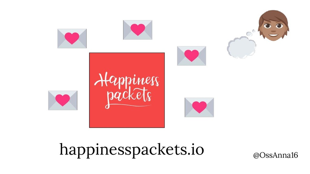 @OssAnna16 happinesspackets.io