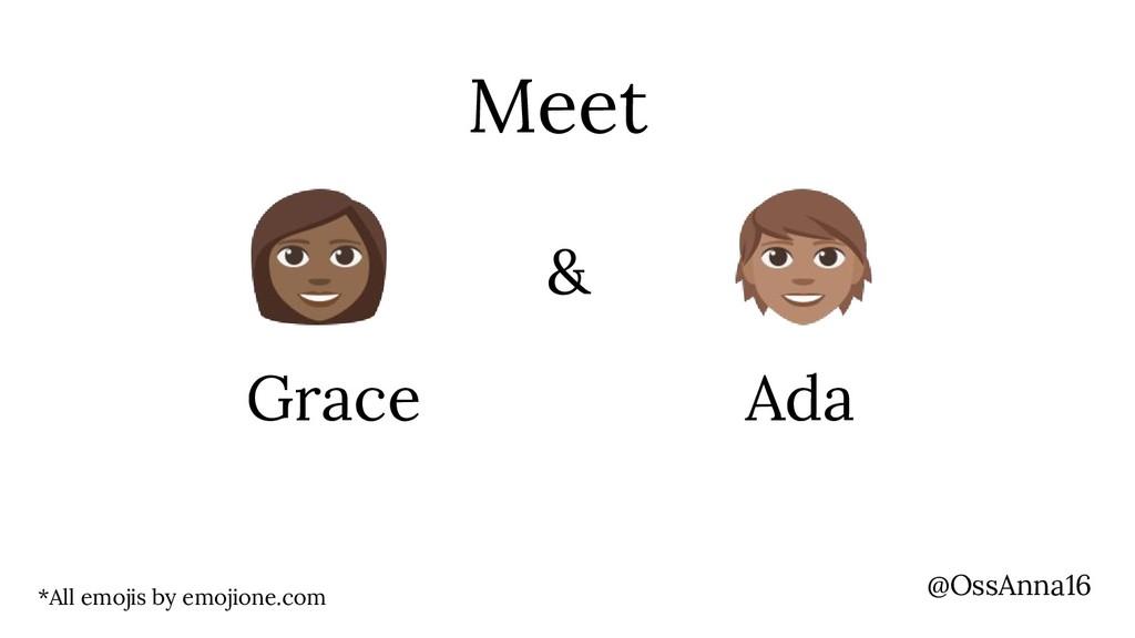 @OssAnna16 Meet *All emojis by emojione.com Gra...