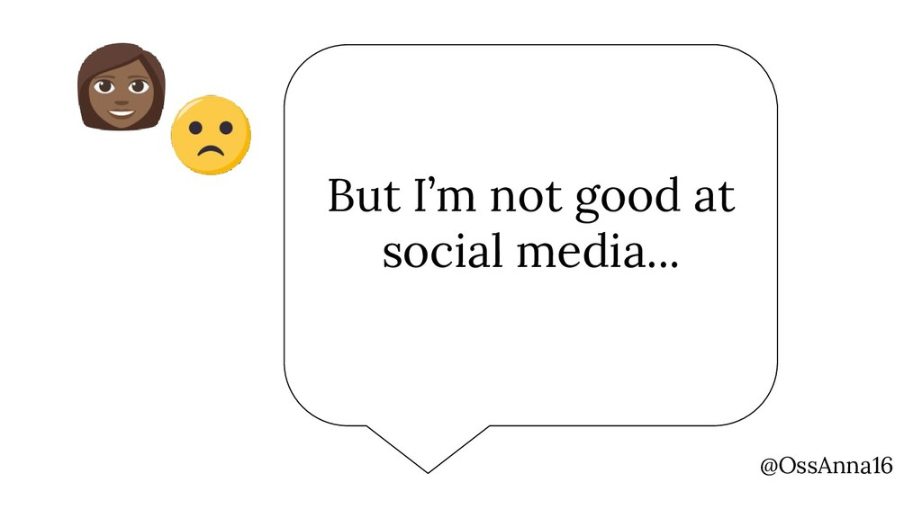But I'm not good at social media... @OssAnna16