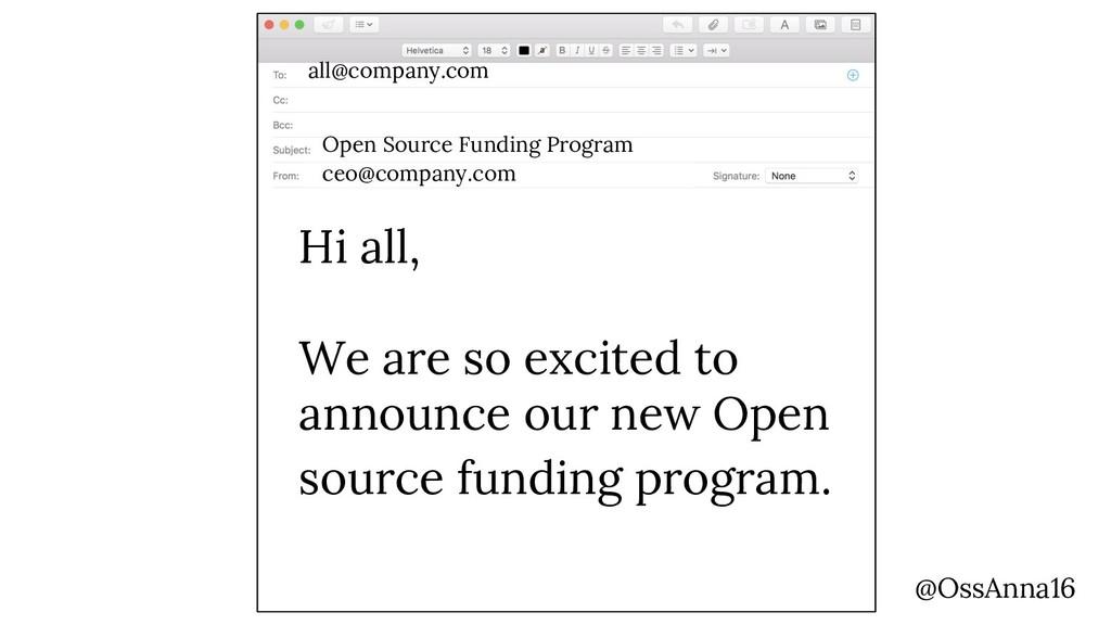 all@company.com Open Source Funding Program Hi ...