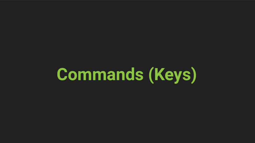 Commands (Keys)
