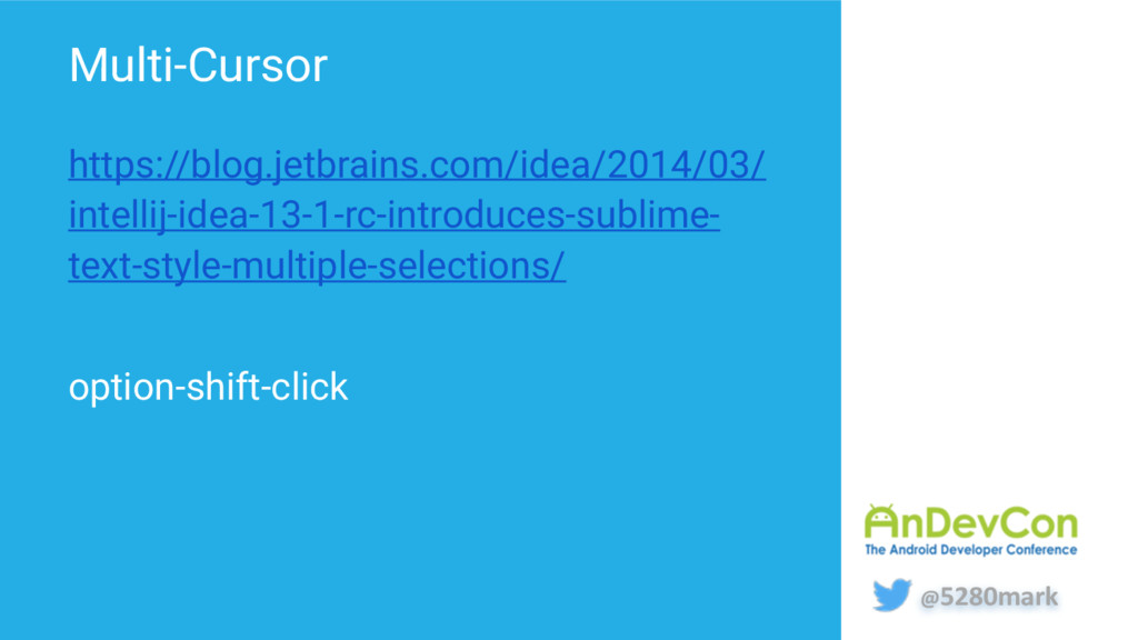 @5280mark Multi-Cursor https://blog.jetbrains.c...
