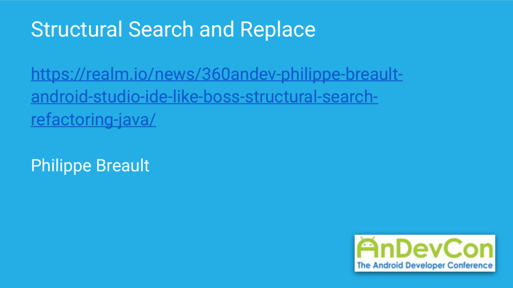 Structural Search and Replace https://realm.io/...