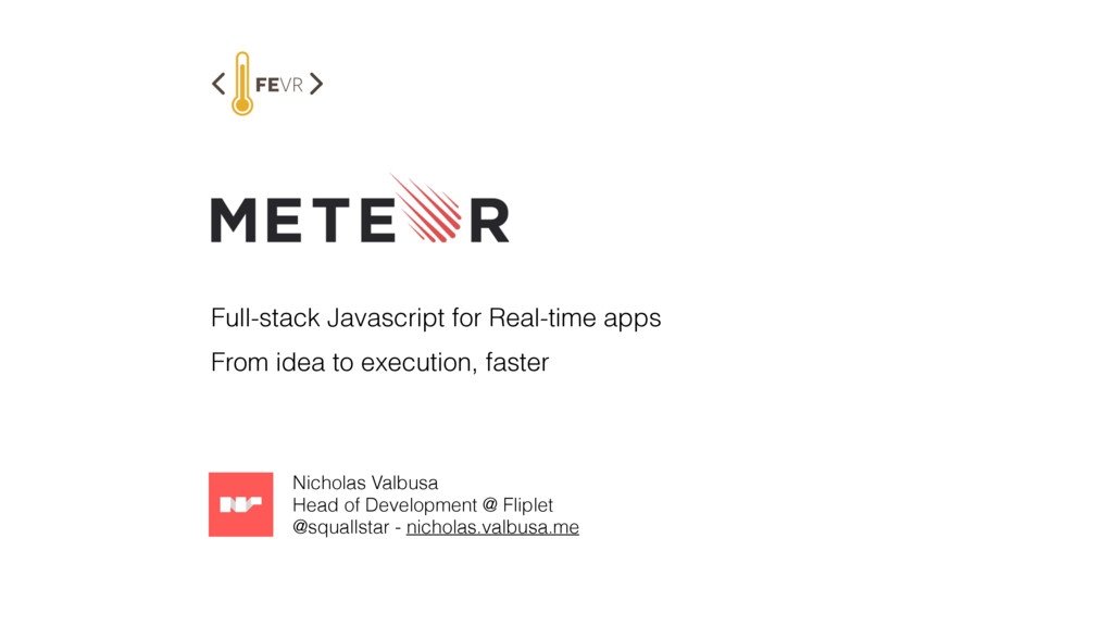 Full-stack Javascript for Real-time apps From i...