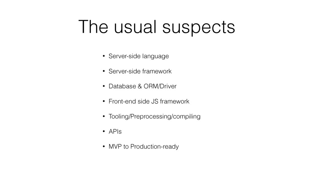 The usual suspects • Server-side language • Ser...