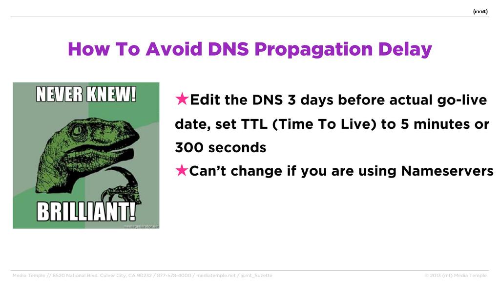 How To Avoid DNS Propagation Delay Media Temple...