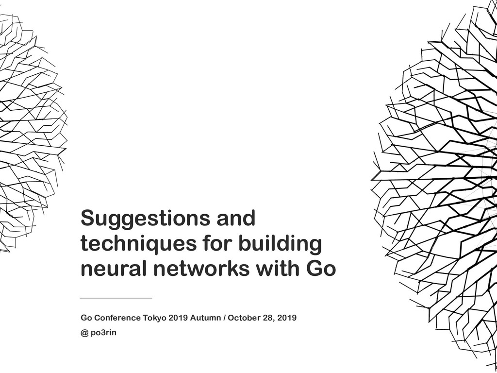 Suggestions and techniques for building neural ...