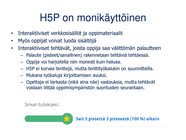 Kolme tapaa saada H5P käyttöön 1/2 1. Asenna/as...