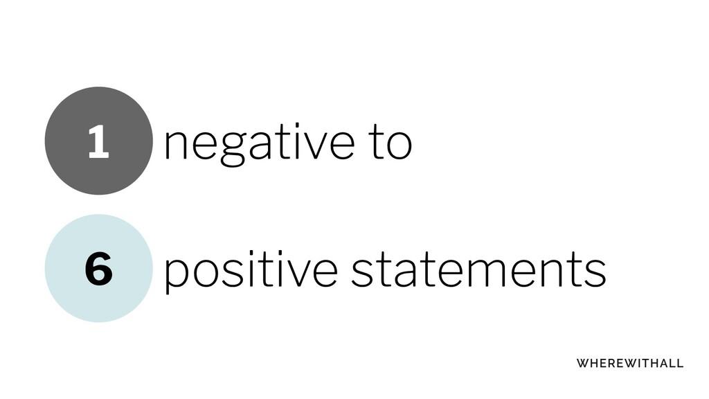 negative to positive statements 6 1