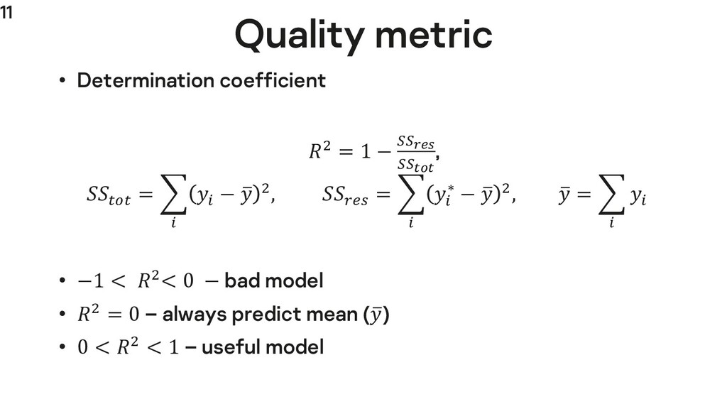 "11 Quality metric • Determination coefficient ""..."