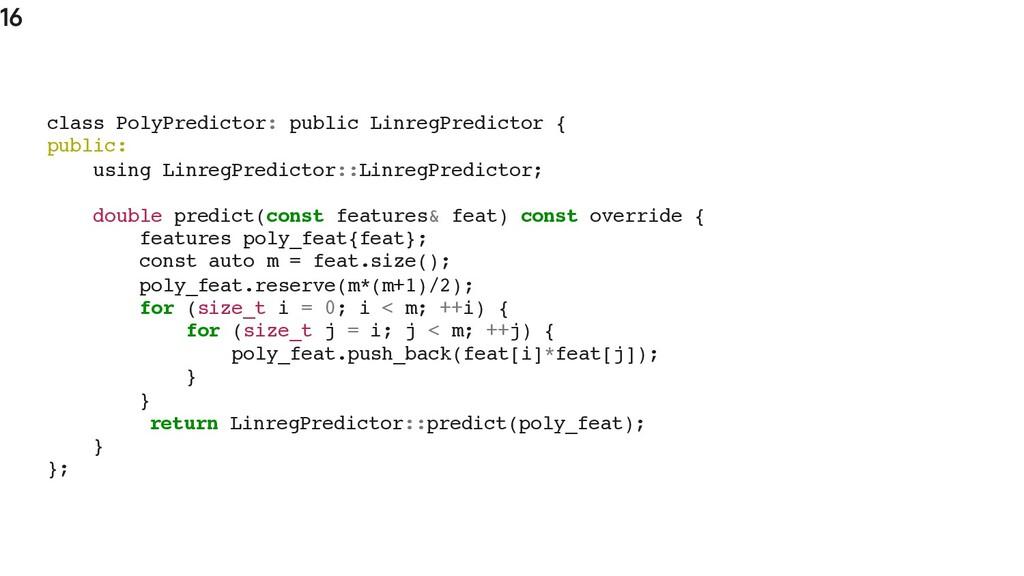 16 class PolyPredictor: public LinregPredictor ...