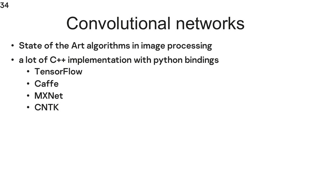 34 Convolutional networks • State of the Art al...
