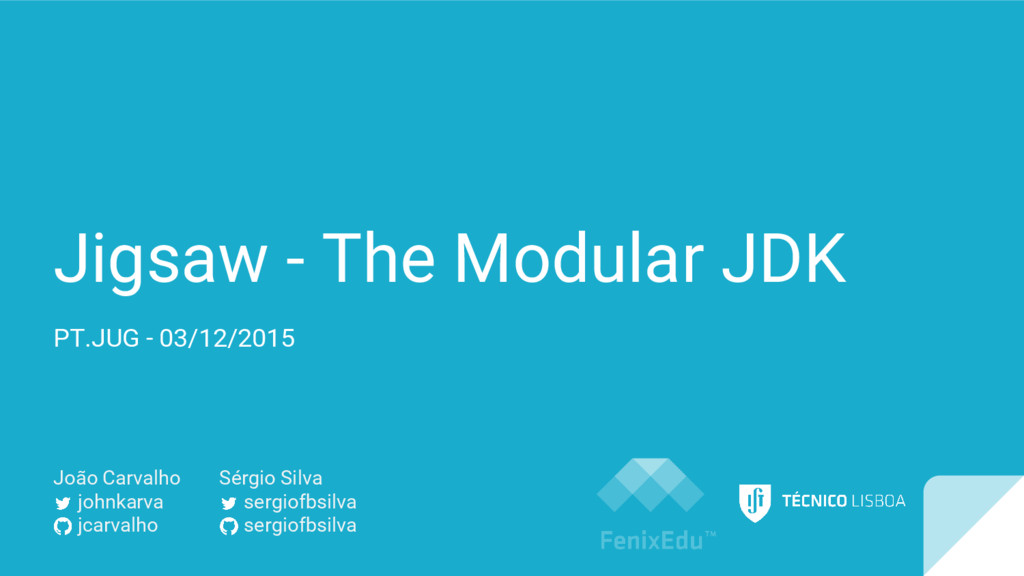 Jigsaw - The Modular JDK PT.JUG - 03/12/2015 Jo...